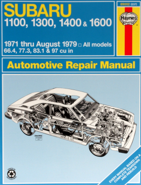 Subaru 1100, 1300, 1400 and 1600 inc. Sedan, Coupe Hardtop, Pick-up and Wagon (1971 - 1979) Haynes Repair Manual (USA)