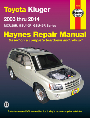 Toyota Kluger Petrol (03-14) Haynes Repair Manual