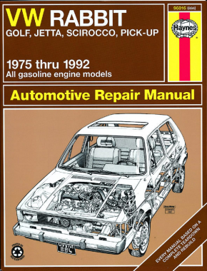 Volkswagen VW Rabbit gas powered (75-84), Rabbit convertible (80-84), Golf (85-92), Jetta gas powered (80-92), Scirocco (75-88), Cabriolet (85-92) & Pick-up gas powered (80-83) Haynes Repair Manual (USA)