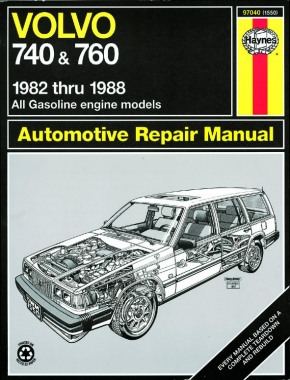 Volvo 740 & 760 petrol (inc. turbo)(1982-1988) Haynes Repair Manual (USA)