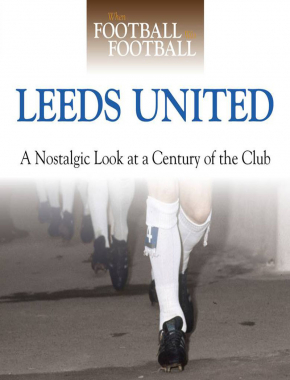 When Football Was Football: Leeds United