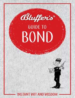 Bluffer's Guide to Bond