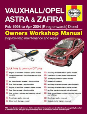 Vauxhall/Opel Astra and Zafira Diesel (Feb 98 - Apr 04) R to 04 Haynes Online Manual