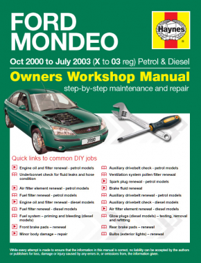 Ford Mondeo Petrol and Diesel (Oct 00 - Jul 03) X to 03 Haynes Online Manual
