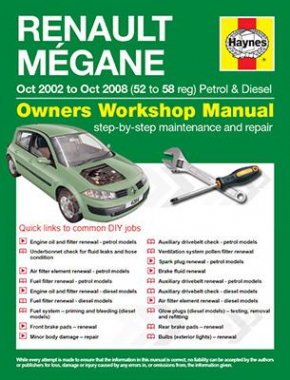 Renault Megane Petrol and Diesel (Oct 02 - 08) 52 to 58 Haynes Online Manual