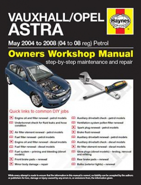 Vauxhall/Opel Astra Petrol (May 04 - 08) 04 to 08 Haynes Online Manual