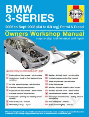 BMW 3-Series Petrol and Diesel (05 - Sept 08) 54 to 58 Haynes Online  Manual