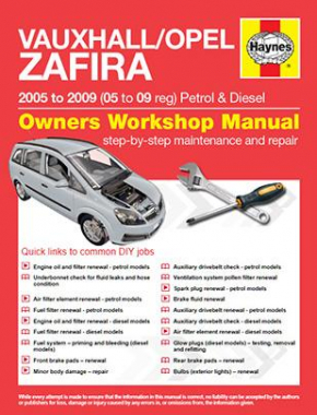 Vauxhall/Opel Zafira Petrol and Diesel (05 - 09) 05 to 09 Haynes Online Manual