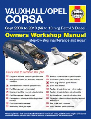 Vauxhall/Opel Corsa Petrol and Diesel (Sept 06 - 10) 56 to 10 Haynes Online Manual