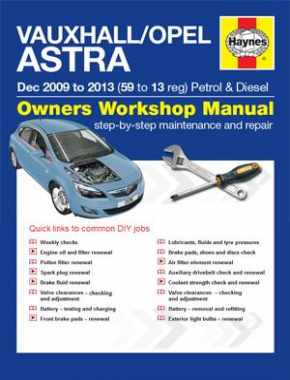 Vauxhall/Opel Astra (Dec 09 - 13) 59 to 13 Haynes Online Manual
