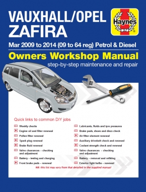 Vauxhall/Opel Zafira (Mar 09 - 14) 09 to 64 Haynes Online Manual
