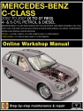Mercedes-Benz C-Class Petrol and Diesel (Sept 00 - May 07) X to 07 Haynes Online Manual