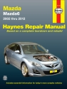Mazda 6 (02 - 12) Haynes Repair Manual