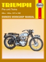 Triumph Pre-Unit Twins (47 - 62) Haynes Repair Manual