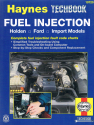 Fuel Injection Holden, Ford, Imported Models Haynes Techbook