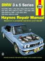 BMW 3 & 5 Series (1982-1992) Haynes Repair Manual (USA)