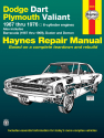 Dodge Dart & Plymouth Valiant covering Dodge Dart, Demon, Plymouth Valiant, Duster with 6 cylinder engines (1967-1976) & Barracuda (1967-1969) Haynes Repair Manual (USA)