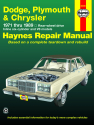 Dodge, Plymouth, & Chrysler RWD 6 cylinder & V8 (1971-1989) Haynes Repair Manual (USA)