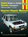 Isuzu Rodeo, Amigo, & Honda Passport covering Isuzu Rodeo (91-02), Isuzu Amigo (89-94), Isuzu Amigo (98-02), Honda Passport (95-02) Haynes Repair Manual (USA)