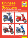 Chinese, Taiwanese & Korean Scooters 50cc, 125cc & 150cc (04-14) Haynes Repair Manual