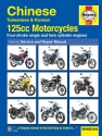 Chinese, Taiwanese & Korean 125cc Motorcycles Haynes Repair Manual