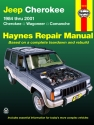 Jeep Cherokee, Comanche & Wagoneer Limited, 2WD & 4WD, petrol (1984-2001) Haynes Repair Manual (USA)