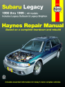 Subaru Legacy 1990-1999) Legacy models inc. Outback & Brighton Haynes Repair Manual (USA)