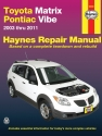 Toyota Matrix Matrix (2003-2011) & Pontiac Vibe (2003-2010) Haynes Repair Manual (USA)