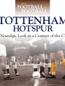 When Football Was Football: Tottenham Hotspur