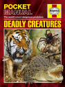 Deadly Creatures: Haynes Pocket Manuals