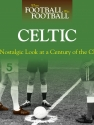 When Football Was Football: Celtic