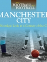 When Football Was Football: Manchester City