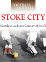 When Football Was Football: Stoke City