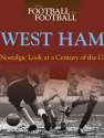 When Football Was Football: West Ham (paperback)