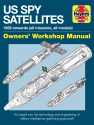 US Spy Satellite Owners' Workshop Manual
