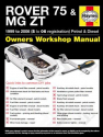 Rover 75 / MG ZT Petrol and Diesel (99 - 06) S to 06 Haynes Online Manual