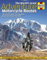 World's Greatest Adventure Motorcycle Routes
