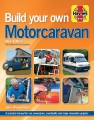 Build Your Own Motorcaravan (2nd Edition)