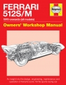 Ferrari 512 S/M Owners Workshop Manual
