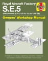 Royal Aircraft Factory SE5a Owners' Workshop Manual