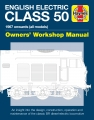 English Electric Class 50 Diesel Locomotive Owners' Workshop Manual