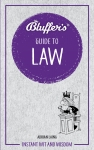 Bluffer's Guide to Law