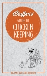Bluffer's Guide to Chicken Keeping