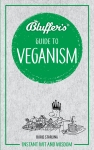 Bluffer's Guide To Veganism