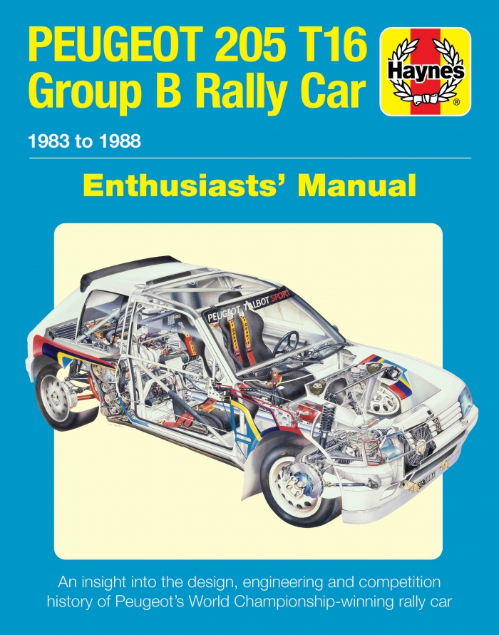 Peugeot 205 T16 Group B Rally Car Enthusiasts' Manual