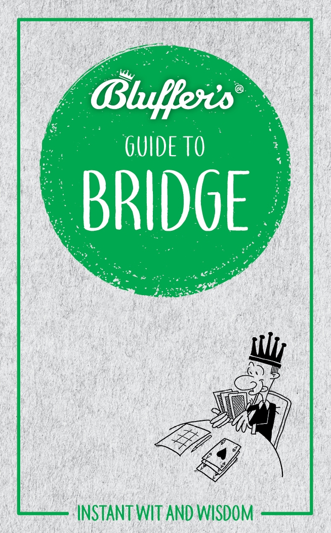 Bluffer's Guide to Bridge