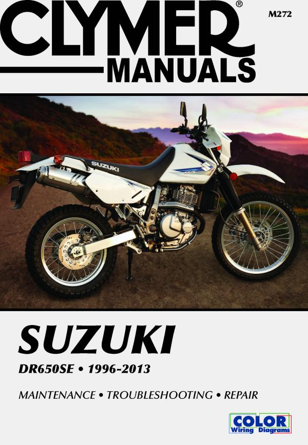 Suzuki DR650 Series Motorcycle (1996-2013) Service Repair Manual