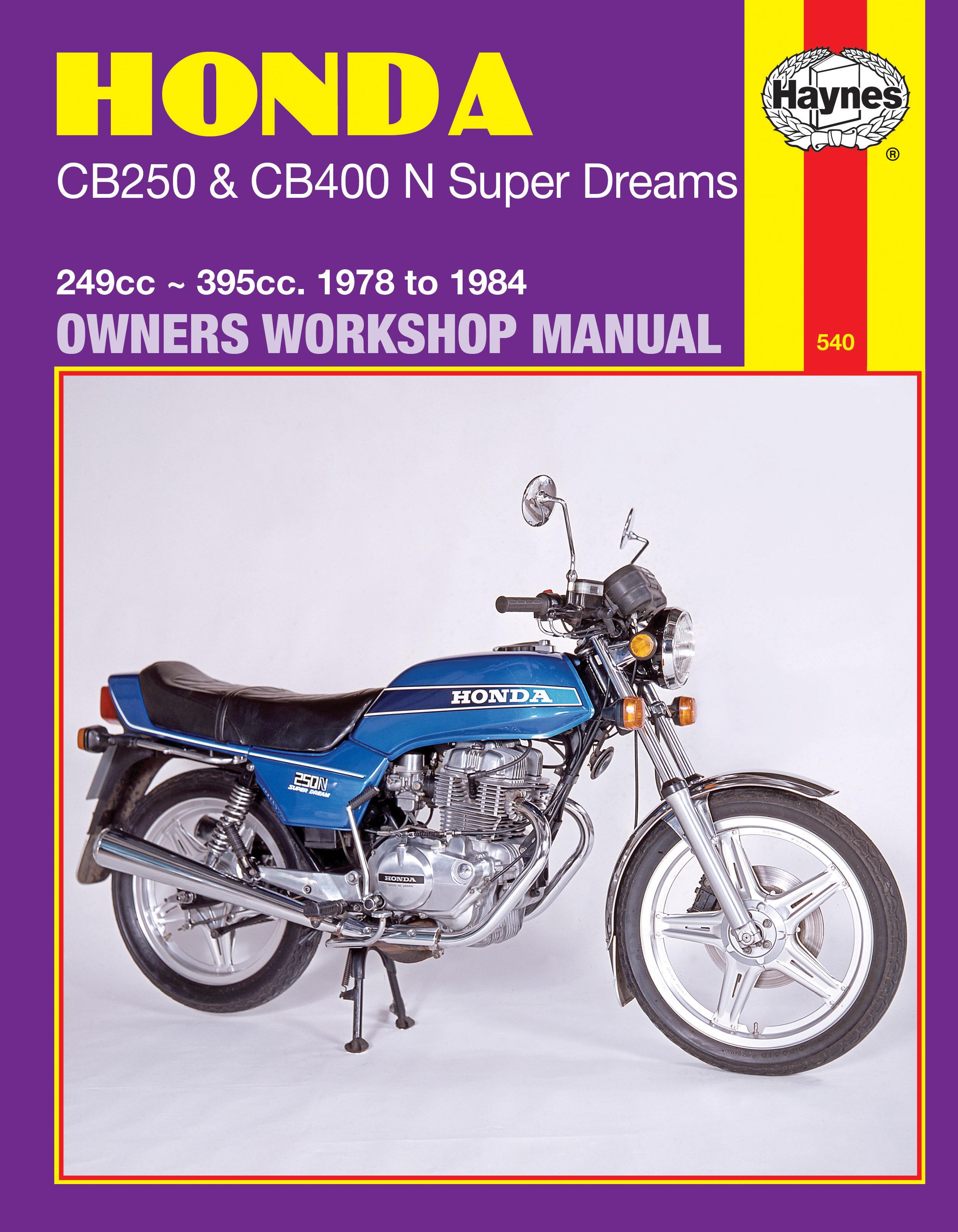 Honda CB250 & CB400N Super Dreams (78 - 84) Haynes Repair Manual