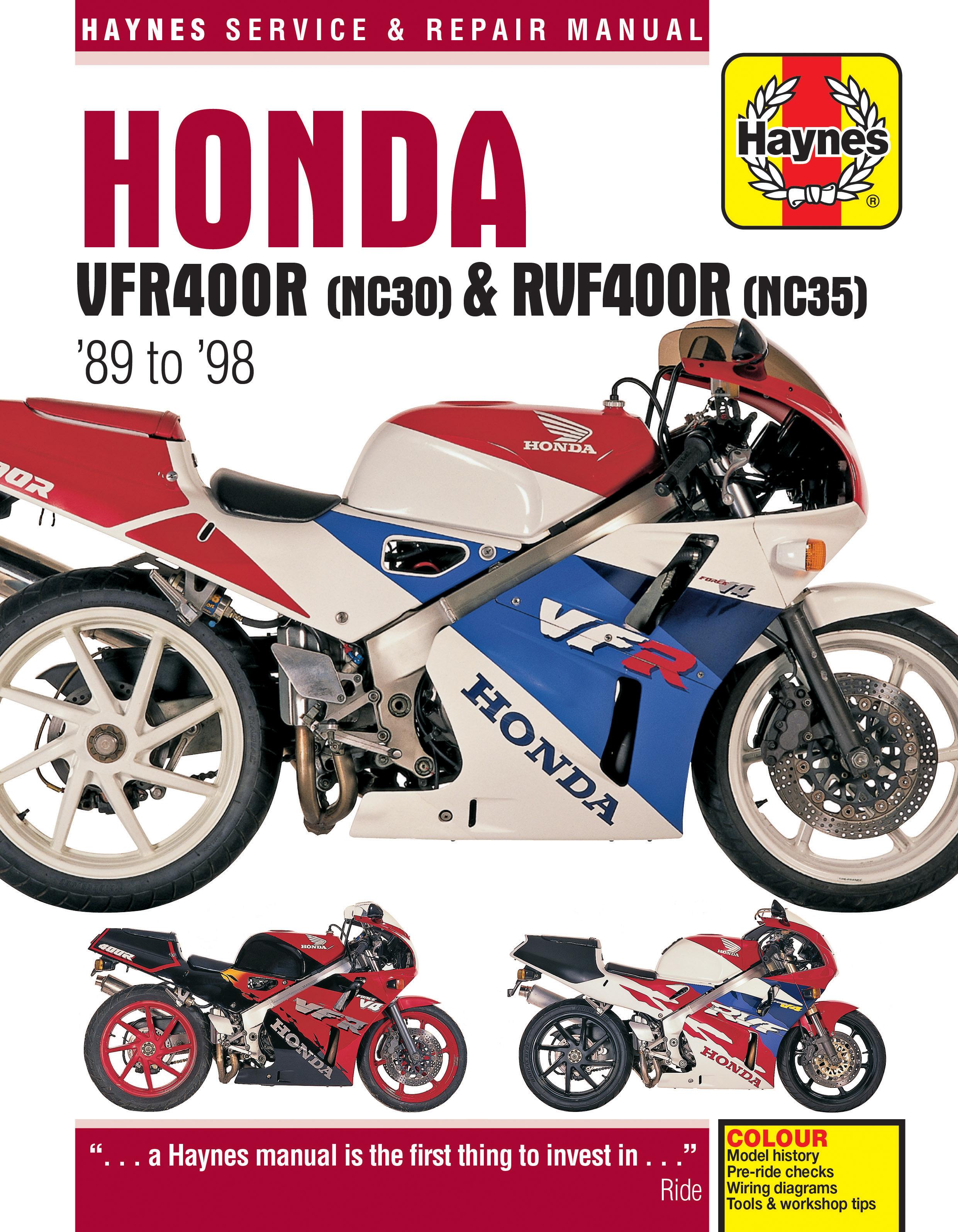 Honda VFR400 (NC30) & RVF400 (NC35) V-Fours (89 - 98) Haynes Repair Manual