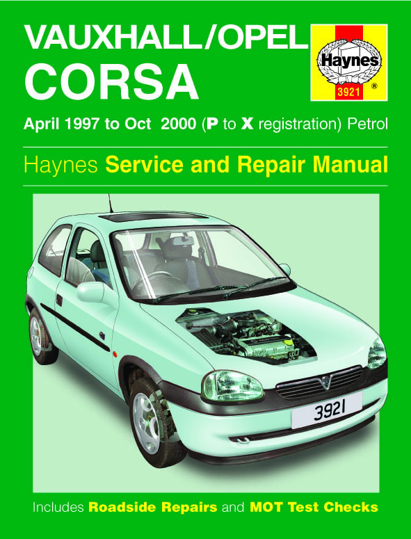 VauxhallOpel Corsa Petrol Apr 97 Oct 00 Haynes Repair Manual